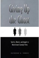 Giving Up The Ghost - Spirits, Ghosts, And Angels