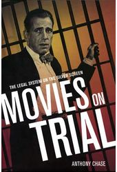 Movies On Trial: The Legal System On The Silver