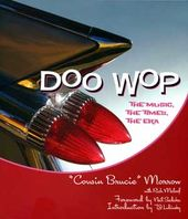 Cousin Brucie Morrow - Doo Wop: The Music, The