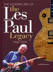 Les Paul - Modern Era of the Les Paul Legacy,