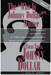 "The ""Who Is Johnny Dollar?"" Matter, Volume 2"