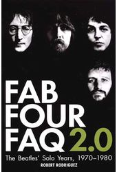 The Beatles - Fab Four FAQ 2.0: The Beatles' Solo