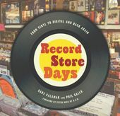 Record Store Days: From Vinyl to Digital and Back