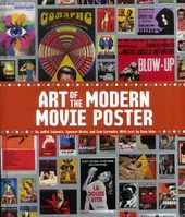 Movie Posters - Art of the Modern Movie Poster:
