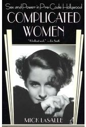 Complicated Women: Sex and Power in Pre-Code
