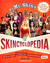 Mr. Skin's Skincyclopedia: The A-to-Z Guide to