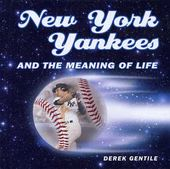 Baseball - New York Yankees and the Meaning of