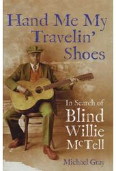 Hand Me My Travelin' Shoes: In Search of Blind