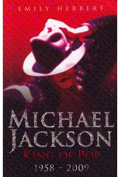 Michael Jackson - King of Pop: 1958-2009