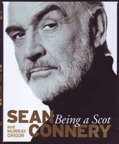 Sean Connery - Being a Scot