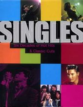 Singles: Six Decades of Hot Hits & Classic Cuts