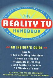 The Reality TV Handbook: An Insider's Guide