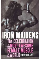 Iron Maidens: The Celebration of the Most Awesome