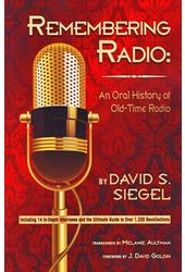 Remembering Radio: An Oral History of Old-Time