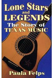 Lone Stars and Legends: The Story of Texas Music