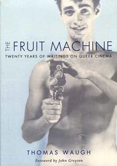 The Fruit Machine: Twenty Years of Writing on