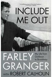 Farley Granger - Include Me Out: My Life from