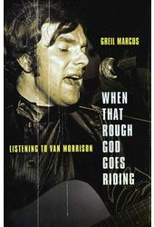 Van Morrison - When That Rough God Goes Riding:
