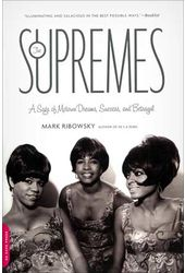 The Supremes - A Saga of Motown Dreams, Success,