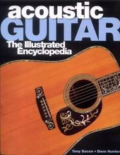 Guitars - Acoustic Guitar: The Illustrated