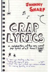 Crap Lyrics: A Celebration of the Very Worst Pop