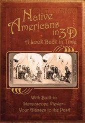 Native Americans & the Wild West in 3D: A Look