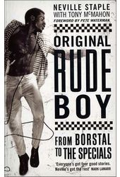 Neville Staple - Original Rude Boy: From Borstal