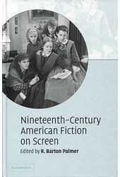Nineteenth-Century American Fiction on Screen