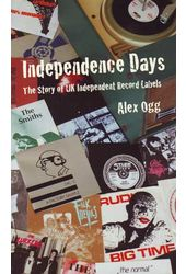 Independence Days: The Story of UK Independent