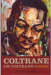 John Coltrane - Coltrane on Coltrane: The John