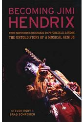Jimi Hendrix - Becoming Jimi Hendrix: From