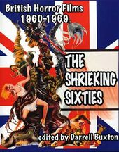 The Shrieking Sixties: British Horror Films 1960