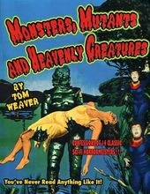 Monsters, Mutants and Heavenly Creatures: