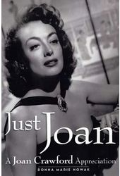 Joan Crawford - Just Joan: A Joan Crawford