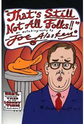 Joe Alaskey - That's Still Not All Folks!! An