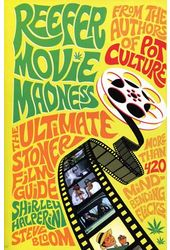 Reefer Movie Madness - The Ultimate Stoner Film