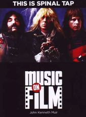 Music On Film - This is Spinal Tap