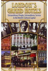 London's Grand Hotels - Extraordinary People,