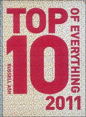 Top 10 of Everything 2011