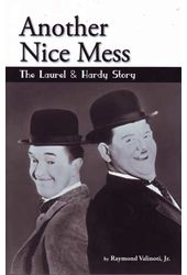 Laurel & Hardy - Another Nice Mess: The Laurel