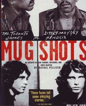 Mugshots - An Archive of the Famous, Infamous,