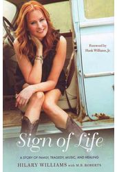 Sign of Life: A Story of Family, Tragedy, Music,