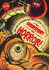 The Horror, the Horror - The Comic Books the