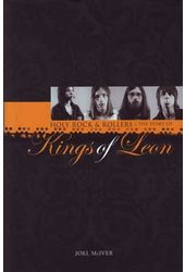 Kings of Leon - Holy Rock 'N' Rollers: The Story