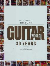 Guitar World - The Complete History of Guitar