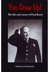 Paul Reed - You Grew Up! The Life and Career of