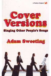 Cover Versions: Singing Other People's Songs