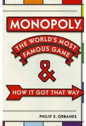 Monopoly - The World's Most Famous Game & How It