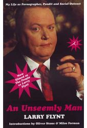 Larry Flynt - An Unseemly Man