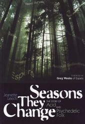 Seasons They Change - The Story of Acid and